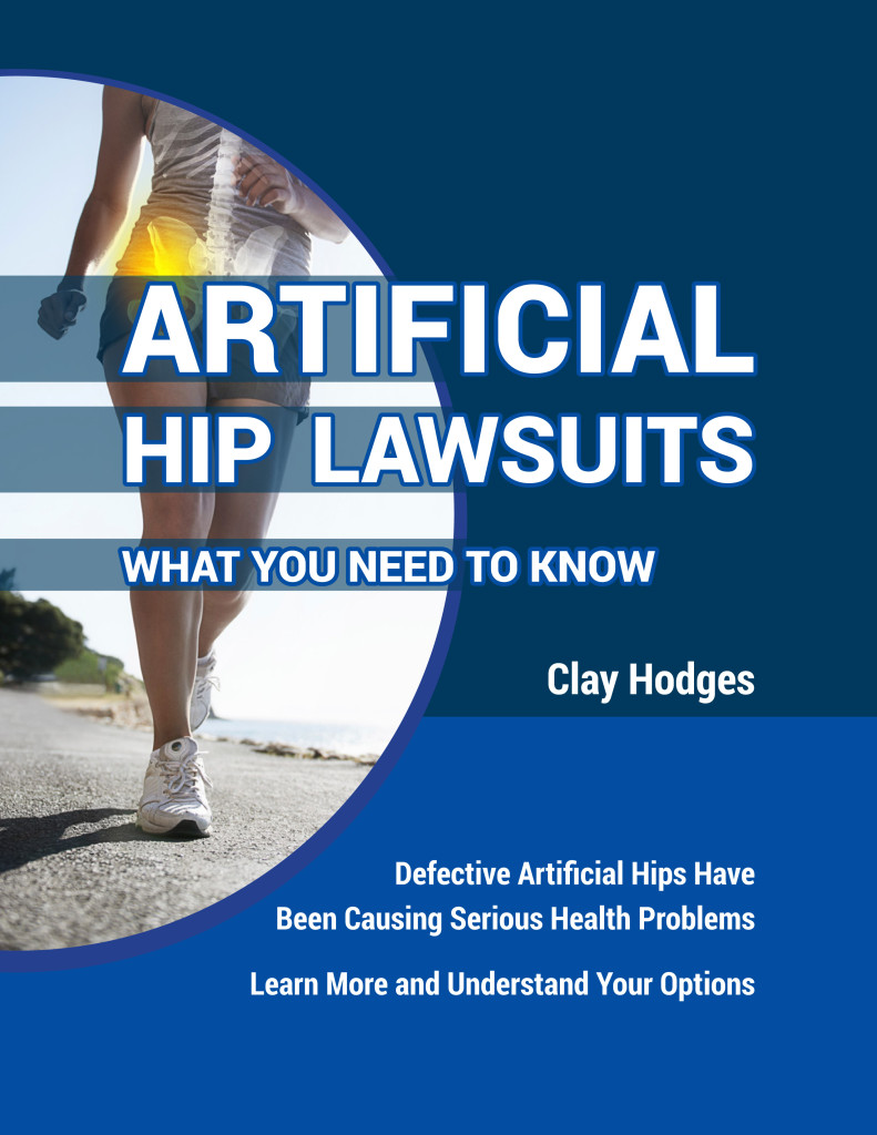 Artificial Hip Lawsuits: What You Need to Know
